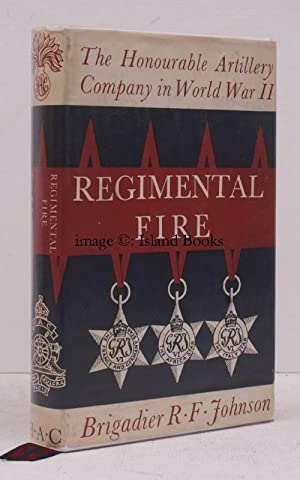 Regimental Fire! The Honourable Artillery Company in: R.F. JOHNSON