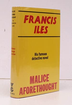 Malice Aforethought. The Story of a Commonplace: Francis ILES