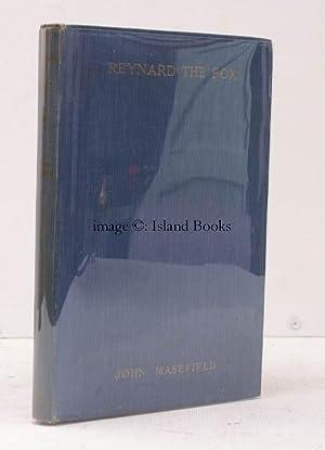 Reynard the Fox or The Ghost Heath Run. FIRST UK EDITION: John MASEFIELD