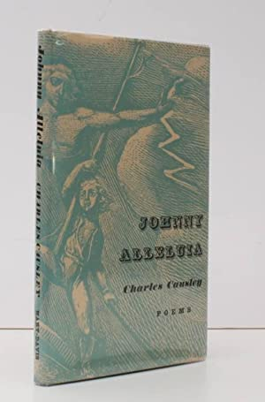 Johnny Alleluia. Poems. AUTHOR'S SIGNED PRESENTATION COPY: Charles CAUSLEY