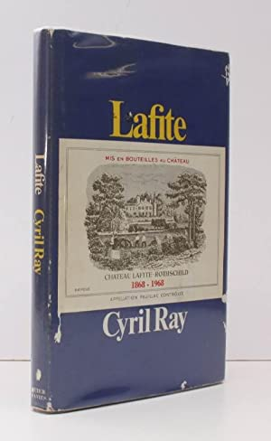 Lafite. The Story of Chateau Lafite-Rothschild. BRIGHT,: Chateau LAFITE-ROTHSCHILD). Cyril