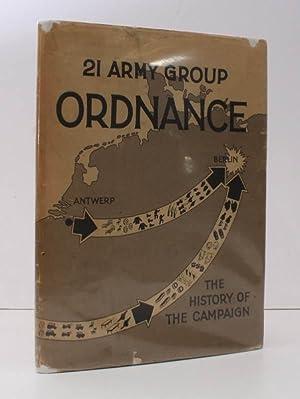 21 Army Group Ordnance. The Story of: Major J. LEE-RICHARDSON