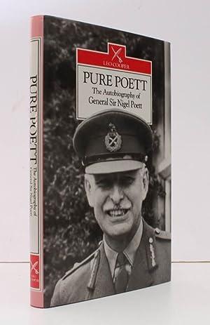 Pure Poett. The Memoirs of General Sir: General Sir Nigel