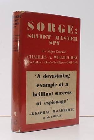 Sorge: Soviet Master Spy. Preface by General: Richard SORGE). Major