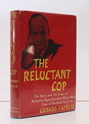 The Reluctant Cop. The Story, and the Cases, of Detective Superintendent Albert Webb (late of Sco...