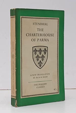 The Charterhouse of Parma. Translated and with a new Introduction by Margaret R.B. Shaw. BRIGHT, ...