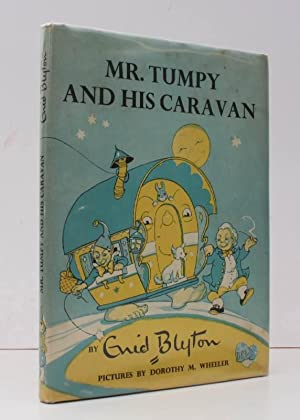 Mr. Tumpy and his Caravan. Pictures by Dorothy M. Wheeler. NEAR FINE COPY IN UNCLIPPED DUSTWRAPPER