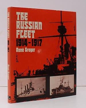 The Russian Fleet 1914-1917. Translated by Jill: Rene GREGER