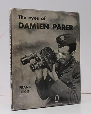 The Eyes of Damien Parer. BRIGHT, CLEAN: Frank LEGG