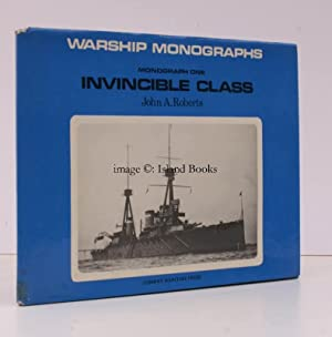 Warship Monographs. Invincible Class. NEAR FINE COPY IN UNCLIPPED DUSTWRAPPER: John ROBERTS