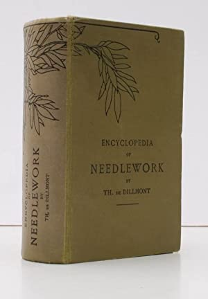 DMC [Dollfus-Mieg & Co] Library. Encyclopedia of Needlework. New Edition, Revised and Enlarged....