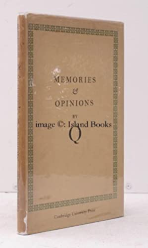 Memories and Opinions. An Unfinished Autobiography. Edited, with an Introduction, by S.C. Roberts.:...