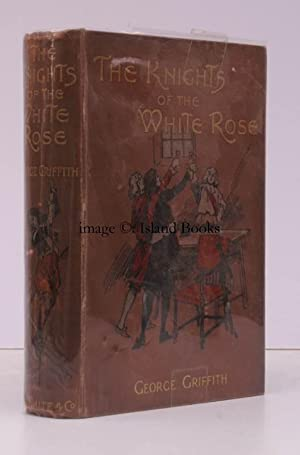 The Knights of the White Rose. With Illustrations by Hal Hurst.: G. GRIFFITH