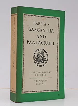 The Histories of Gangantua and Pantagruel. Translated and with an Introduction by J. M. Cohen. FI...