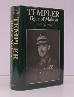 Templer, Tiger of Malaya. The Life of Field Marshal Sir Gerald Templer. BRIGHT, CLEAN COPY IN DUS...