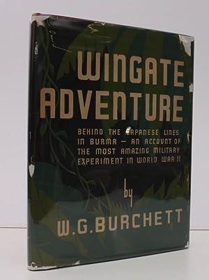 Wingate Adventure. BRIGHT, CLEAN COPY IN UNCLIPPED: W. G. BURCHETT