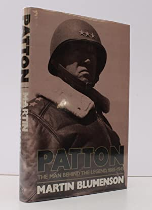 Patton. The Man behind the Legend 1885-1945 NEAR FINE COPY IN UNCLIPPED DUSTWRAPPER