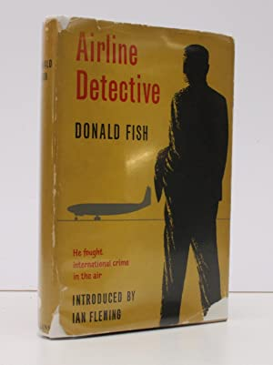 Airline Detective. The Fight against international Air: Donald E W