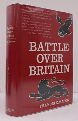 Battle over Britain. A History of German Air Assaults on Great Britain, 1917-1918 and July-Decemb...