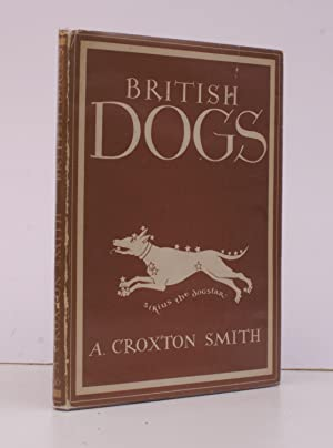 British Dogs. [Britain in Pictures series]. BRIGHT,: A. Croxton SMITH