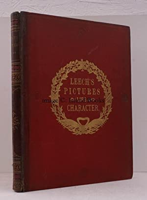 John Leech's Pictures of Life and Character from the Collection of Mr. Punch [1842-1864]. ...