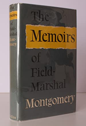 The Memoirs of Field-Marshal the Viscount Montgomery of Alamein. SIGNED BY THE AUTHOR
