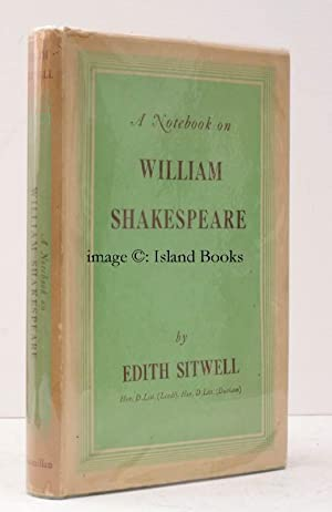 A Notebook on William Shakespeare. NEAR FINE COPY IN UNCLIPPED DUSTWRAPPER: Edith SITWELL