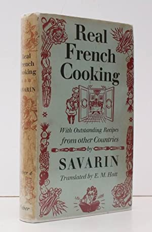 Real French Cooking. With a Selection of: SAVARIN [pseud. R.J.