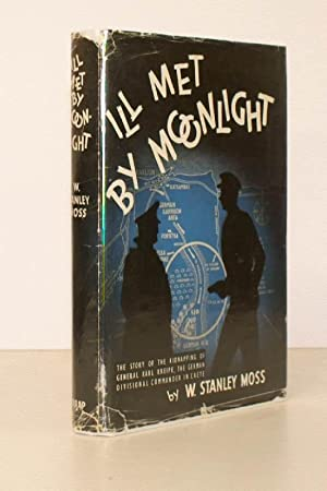 Ill met by Moonlight. [Second Impression].: W. Stanley MOSS