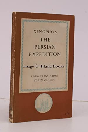 The Persian Expedition. Translated by Rex Warner. [Penguin Classics].