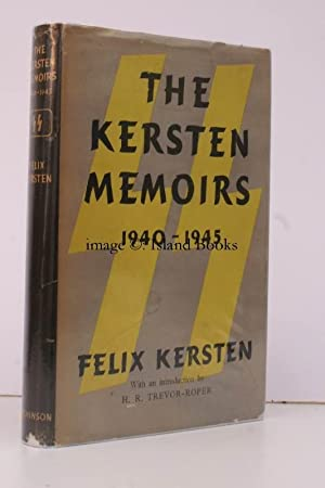 The Kersten Memoirs 1940-1945. With an Introduction by H. .Trevor-Roper. Translated from the German...