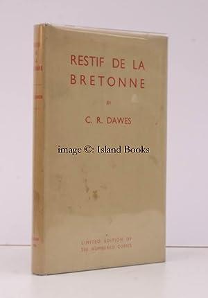 Restif de la Bretonne, 1734-1806. 500 COPIES WERE PRINTED: C.R. DAWES