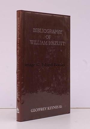 Bibliography of William Hazlitt. Second Edition revised by Geoffrey Keynes. 750 COPIES WERE PRINTED...
