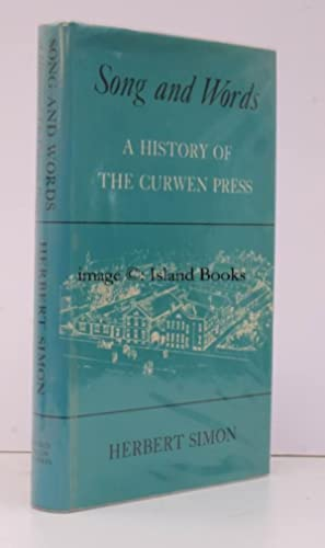 Songs and Words. A History of the Curwen Press.: CURWEN PRESS). Herbert SIMON
