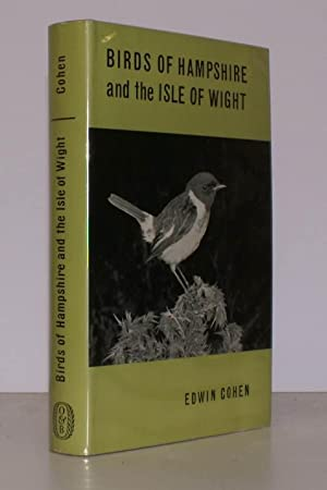 Birds of Hampshire and the Isle of Wight.: Edwin COHEN