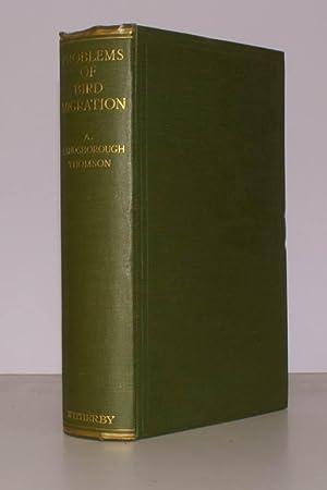 Problems of Bird-Migration.: Arthur Landsborough THOMSON
