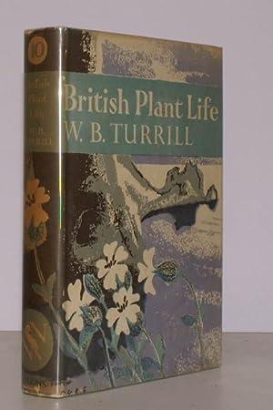 British Plant Life.: W.B. TURRILL