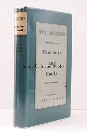 The Brontes. Charlotte and Emily. [An Appreciation].: Charlotte BRONTE). (Emily BRONTE). L.L. ...