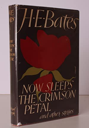 Now Sleeps the Crimson Petal and other Stories.: H.E. BATES