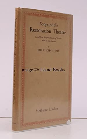 Songs of the Restoration Theatre. Edited from the Printed Books of the Time with an Introduction.: ...