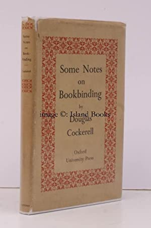 Some Notes on Bookbinding. Line Drawings by: Douglas COCKERELL