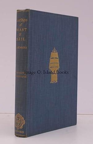 Last Days of Mast and Sail. An: R. Morton NANCE).