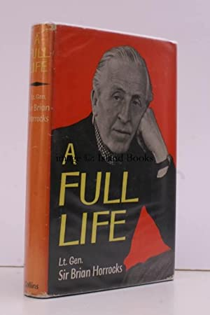 A Full Life. J.H. OWEN'S COPY: Lieutenant-General Brian HORROCKS