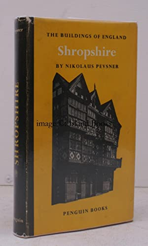 The Buildings of England. Shropshire.: Nikolaus PEVSNER