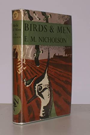 The New Naturalist. Birds and Men. The Bird Life of British Towns, Villages, Gardens & Farmland...