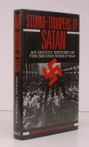 Storm-Troopers of Satan. An Occult History of: Michael FITZGERALD