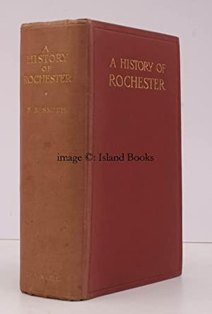 A History of Rochester.: F.F. SMITH