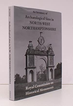 An Inventory of the Historical Monuments in the County of Northampton. Volume III [only]. ...