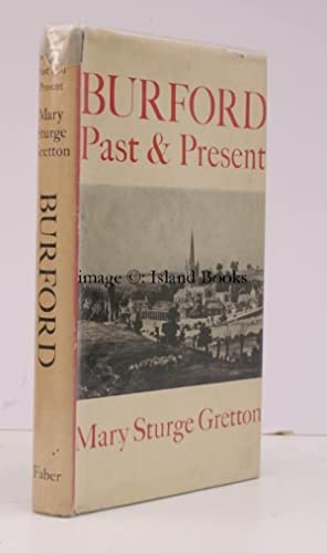 Burford Past and Present [Revised Edition]. [Revised Edition].: Mary Sturge GRETTON