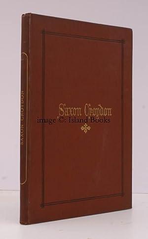 Saxon Croydon. SIGNED SUBSCRIBER'S COPY: J. Corbet ANDERSON